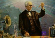 قصة توماس اديسون مخترع الكهرباء